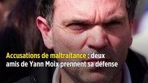 Accusations de maltraitance : deux amis de Yann Moix prennent sa défense