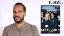 YoSerieAdicto: 'Derry Girls', la comedia revelación