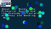 About For Books  The Financial System and the Economy: Principles of Money and Banking  Best