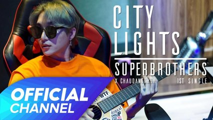 City Lights - Official MV Superbrothers x Chau Dang Khoa