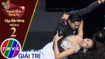 THVL | Tuyệt đỉnh song ca - Cặp đôi vàng 2019 | Tập 2[6]: Sầu đông – Minh Luân, Phương Trinh Jolie