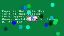 Popular Half the Sky: Turning Oppression into Opportunity for Women Worldwide - Nicholas D. Kristof