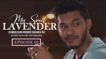 My Sweet Lavender | Episod 9