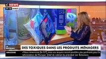 """Le mensuel """"60 millions de consommateurs"""" alerte sur la toxicité des produits ménagers utilisés au quotidien par les consommateurs - VIDEO"""