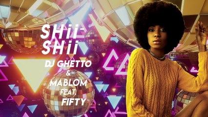 DJ Ghetto - Shii Shii