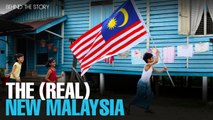 BEHIND THE STORY: The (Real) New Malaysia