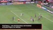 Football : un incroyable retourné acrobatique au Brésil (vidéo)