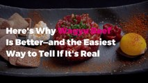 Here's Why Wagyu Beef Is Better—and the Easiest Way to Tell If It's Real