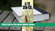 About For Books  As the Crow Flies  Best Sellers Rank : #3