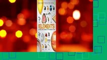 Trial New Releases  The Elements Book: A Visual Encyclopedia of the Periodic Table by DK Publishing