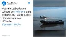 Vingt-cinq migrants en difficulté secourus au large de Calais