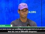 """US Open - Nadal : """"Ce sera un match difficile contre Kokkinakis"""""""