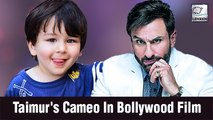 Saif Ali Khan Talks About Taimur's Cameo In Films