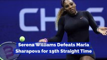 Serena Williams Always Beats Maria Sharapova