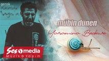 Mübin Dünen - Yara Mina Bedewe - [Official Audio | © SesMedia]