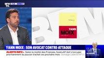 """Selon son avocat, """"Yann Moix a produit un livre qui n'est pas une oeuvre de fiction"""""""