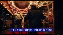 The Final 'Joker' Trailer Is Here