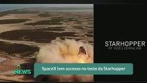 SpaceX tem sucesso no teste da Starhopper