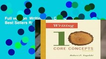 Full version  Writing: Ten Core Concepts  Best Sellers Rank : #4
