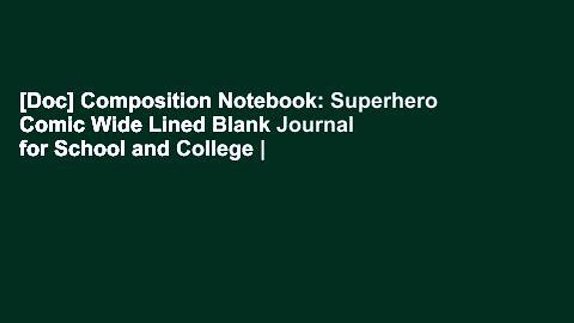 [Doc] Composition Notebook: Superhero Comic Wide Lined Blank Journal for School and College  