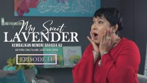 My Sweet Lavender | Episod 11