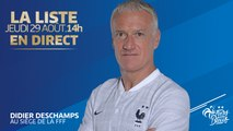 L'annonce de liste de Didier Deschamps en direct (14h) I Equipe de France I FFF 2019