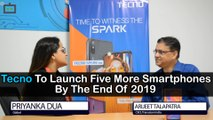 Tecno To Launch Five More Smartphones By The End Of 2019