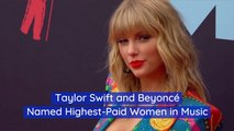 Taylor Swift And Beyonce Have A Good Pay Day