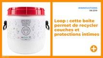 Loop : cette boîte permet de recycler couches et protections intimes