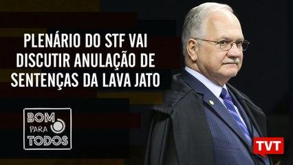Plenário do STF vai discutir anulação de sentenças da Lava Jato