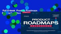 Full E-book  Product Roadmaps Relaunched  Review