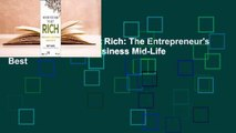Never Too Old to Get Rich: The Entrepreneur's Guide to Starting a Business Mid-Life  Best