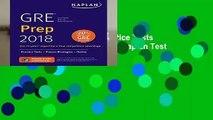 [Read] GRE Prep 2018: Practice Tests + Proven Strategies + Online (Kaplan Test Prep)  Review