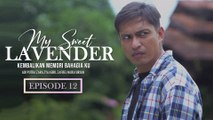My Sweet Lavender | Episod 12