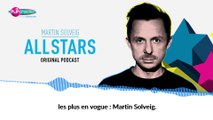 """All Stars - Le """"déclic DJ"""" de Martin Solveig"""