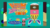 About For Books  Two Scoops of Django 1.11: Best Practices for the Django Web Framework  Best