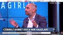 Cübbeli Ahmet'ten İsmail Saymaz'a: Bir çok ilahiyatçıdan Müslüman çıktın