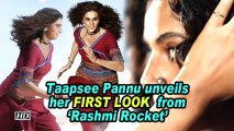 Taapsee Pannu unveils her FIRST LOOK  from 'Rashmi Rocket'