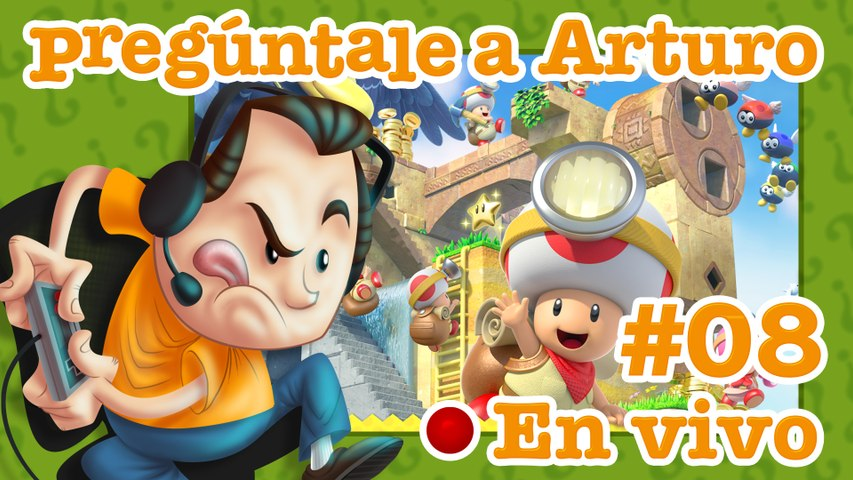 Captain Toad: Treasure Tracker #08 | Pregúntale a Arturo en Vivo (29/08/2019)