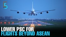 EVENING 5: Lower PSC for ex-ASEAN flights
