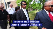 Prince's Half-Brother Alfred Jackson Dead at 66