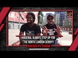 Arsenal Always Step Up For The North London Derby!!   Biased Premier League Show Ft Troopz & Lumos
