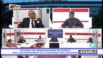 Jakaarlo bi du 30 Aout 2019 : Dénonciations de Sonko, mal gouvernance ou stratégie politicienne