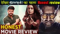 Saaho Movie First HONEST Review | Prabhas | Shraddha Kapoor | Saaho Movie REVIEW