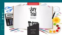 Full version  On the Jury Trial: Principles and Practices for Effective Advocacy  For Kindle
