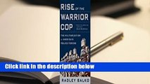 Rise of the Warrior Cop: The Militarization of America's Police Forces  Best Sellers Rank : #3