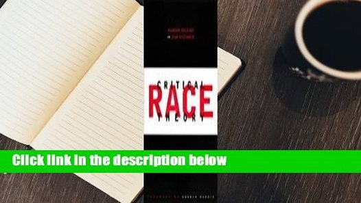 About For Books Critical Race Theory, First Edition: An ...