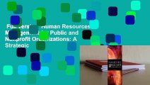 Full version  Human Resources Management for Public and Nonprofit Organizations: A Strategic