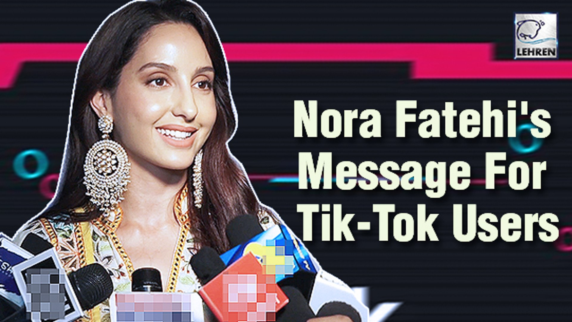 Nora Fatehi Has A Special Message For Tik-Tok Users