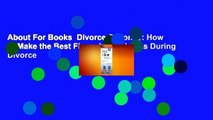 About For Books  Divorce & Money: How to Make the Best Financial Decisions During Divorce